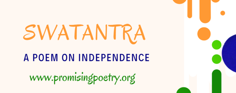 Design by author on Canva that says Swatantra, A Poem On Independence